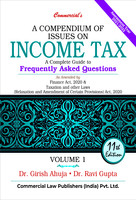 A Compendium of Issues on Income Tax - A Complete Guide to Frequently Asked Questions (set of 2 Vols.)