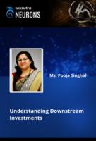 Understanding Downstream Investments
