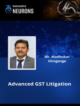 Advanced GST Litigation