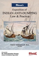 Exposition of Indian Anti-Dumping - Law & Practice