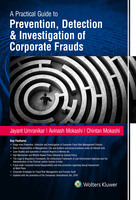 A Practical Guide to Prevention, Detection & Investigation of Corporate Frauds