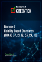 Module 4 - Liability Based Standards (IND AS 37, 21, 12, 33, 24, 108)