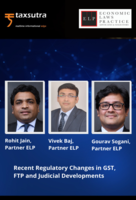 Recent Regulatory Changes in GST, FTP and Judicial Developments