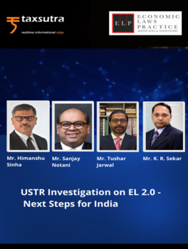 USTR Investigation on EL 2.0 - Next Steps for India
