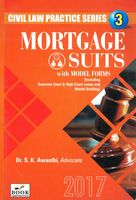 Mortgage Suits With Model Forms - Civil Law Practice Series 3