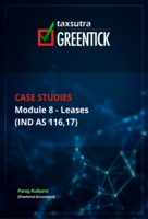 Case Studies Module 8- Leases (IND AS 116,17)