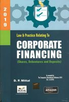 Law & Practice Relating to - Corporate Financing (Shares, Debentures and Deposits)