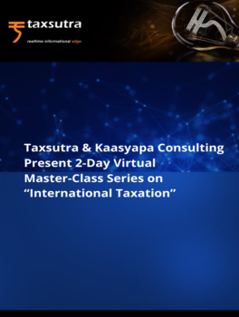 "Taxsutra & Kaasyapa Consulting Present Master-Class on ""International Taxation"""