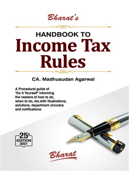 Bharat's Handbook To Income Tax Rules - 25th Edition