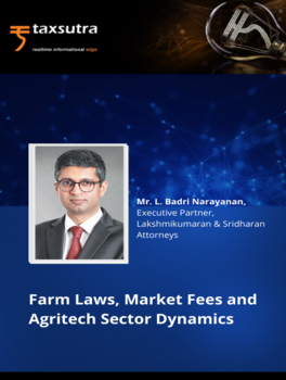 Farm Laws, Market Fees and Agritech Sector Dynamics
