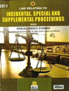 Law relating to Incidental, Special And Supplemental Proceedings