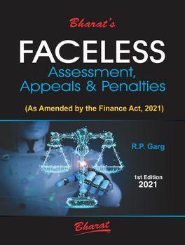 Faceless Assessments, Appeals & Penalties