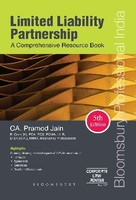 Limited Liability Partnership - A Comprehensive Resource Book