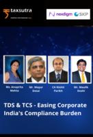 TDS & TCS - Easing Corporate India's Compliance Burden