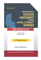 Understanding Of Faceless Assessment Covering Appeal & Penalty Schemes