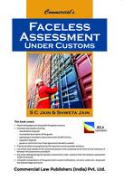 Faceless Assessment Under Customs