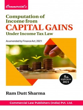 Computation Of Income From Capital Gains Under Income Tax Law- 5th Edition