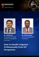 How to Handle Litigation Professionally from IDT Perspective
