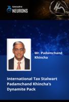 International Tax Stalwart Padamchand Khincha's Dynamite Pack