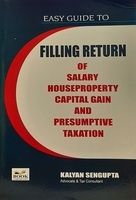 Easy Guide to Filing Return Of Salary, House Property, Capital Gain And Presumptive Taxation
