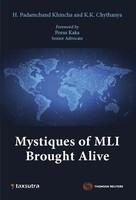Mystiques Of MLI Brought Alive