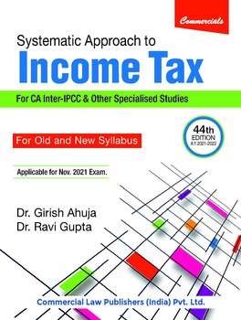 Systematic Approach to Income Tax (44th Edition)